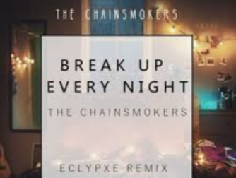 20210121 025551 - The Chainsmokers - Break Up Every Night mp3 download