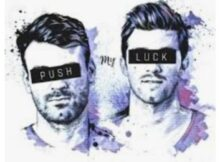 The Chainsmokers - Push My Luck mp3 download